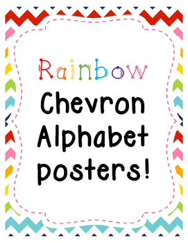 Rainbow Chevron Alphabet Wall Posters A-Z with visuals