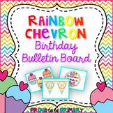 Rainbow Chevron Birthday Bulletin Board