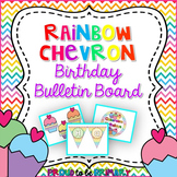 Rainbow Chevron Birthday Bulletin Board