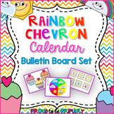 Rainbow Chevron Calendar Bulletin Board