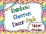 Rainbow Chevron Decor Pack {Perfect for Upper Elementary}