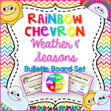 Rainbow Chevron Weather & Seasons Bulletin Board