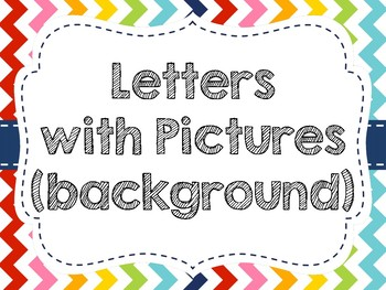 Rainbow Chevron Word Wall Display (Pictures Behind Letters Only)