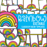 Rainbow Classroom Decor - Editable Printable Templates