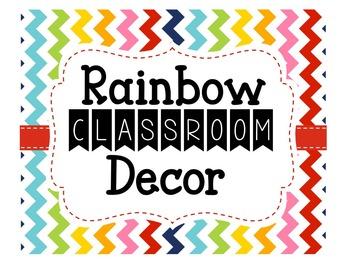 Rainbow Classroom Decor. {Editable Version}