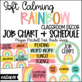 Rainbow Classroom Decor JOB CHART & SCHEDULE Soft Calm and Happy