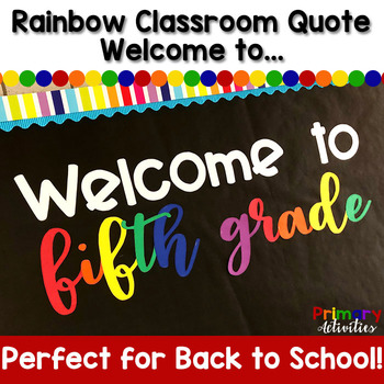 Rainbow Classroom Quote - Welcome to...