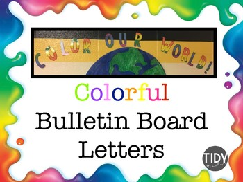 Rainbow 'Color Our World' Bulletin Board!