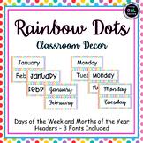 Rainbow Dots Classroom Calendar Headers Days of the Week M