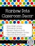 Rainbow Dots Classroom Decor