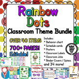 Classroom Theme Decor / Organization - Mega Bundle (Editable!) - Rainbow Dots
