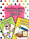 Rainbow Dots - Describing Visuals