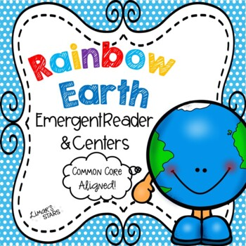 Rainbow Earth Emergent Reader & Centers