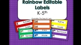 Rainbow Editable K-5 labels