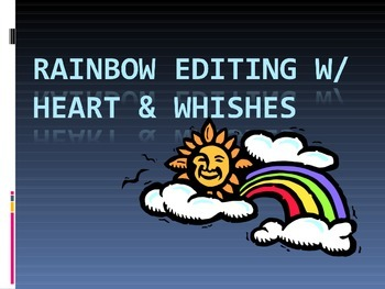Rainbow Editing with Hearts & Wishes