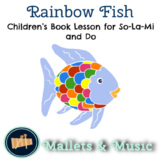 Rainbow Fish - A Song to Practice So-La-Mi and Do, pairs w