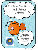 Beginning of the year/ Friends Rainbow Fish Craft and Writ
