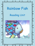 Rainbow Fish Reading and Literacy Unit