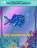 Rainbow Fish: Text-Dependent Questions and More!