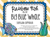 Rainbow Fish and the Big Blue Whale: Speech & Language Sto