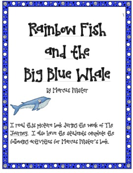 Rainbow Fish and the Big Blue Whale by Marcus Pfister Supplemental Actvities