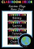 CLASSROOM DECOR - Name Tags (Rainbow Flags) EDITABLE