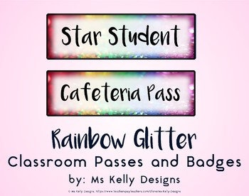 Rainbow Glitter Classroom Passes and Badges