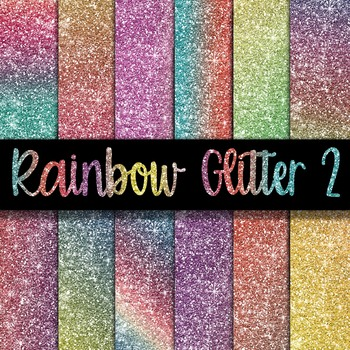 Rainbow Glitter Digital Paper Pack 2 - 12 Different Papers - 12 x 12
