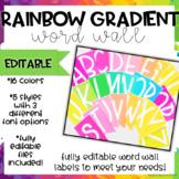 Rainbow Gradient Word Wall-EDITABLE