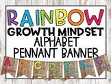 Rainbow Growth Mindset Alphabet pennant banner