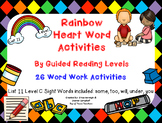 Sight Word Work by Guided Reading Level-Rainbow Heart Words: List 11 Level C