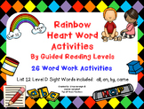 Sight Word Work by Guided Reading Level-Rainbow Heart Words: List 12 Level D