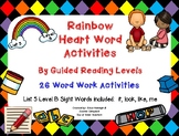 Sight Word Work by Guided Reading Level-Rainbow Heart Words: List 5 Level B