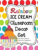 Rainbow Ice Cream Classroom Decor Set