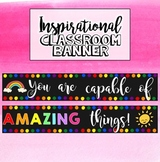 Rainbow Inspirational Classroom Banner - You are capable o