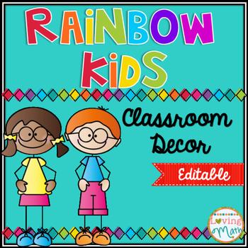 Bright Colors Rainbow Kids Classroom Decor - EDITABLE