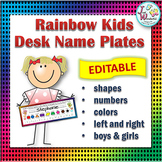 Name Tags EDITABLE Desk Name Plates - Rainbow Kids