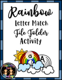 Rainbow Letter Match File Folder March Literacy Center Activity