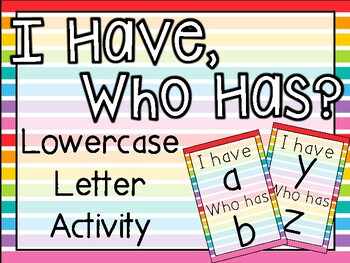 Rainbow Lines---I Have, Who Has Alphabet Activity