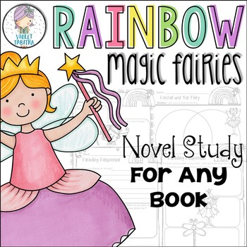 Rainbow Magic Fairies Novel Study Unit *Any Book*