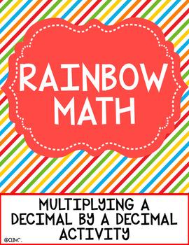 Rainbow Math Multiplying Decimals Activity