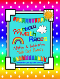 Math Fact Fluency for Addition and Subtraction:  Rainbow Math Races