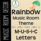 Rainbow Music Room Theme - MUSIC Letters, Rhythm and Glues