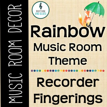 Rainbow Music Room Theme - Recorder Fingerings, Rhythm and Glues