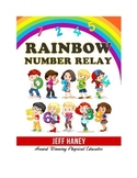 Rainbow Number Relay!  Cooperative PE Lesson Activity