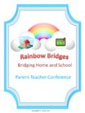 Rainbow Bridges Parent Teacher Conference Templates