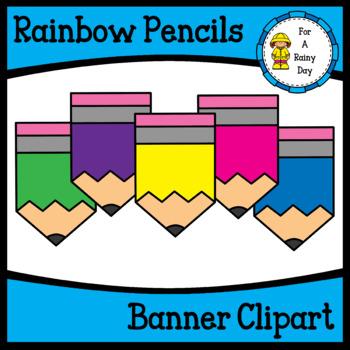 Rainbow Pencils Banner Clipart