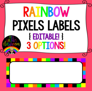 Rainbow Pixels Labels {EDITABLE!}
