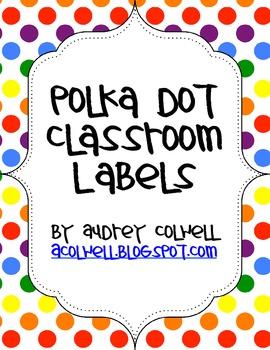 Rainbow Polka Dot Classroom Labels & More