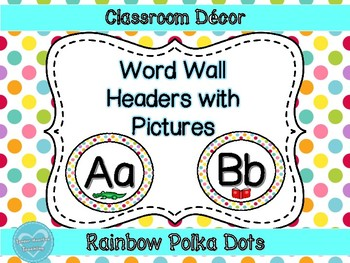 Rainbow Polka Dot Word Wall Header